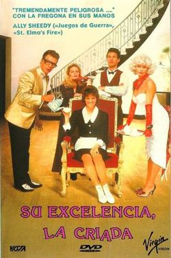 SU EXCELENCIA LA CRIADA (1987)