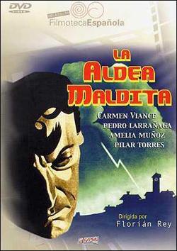 LA ALDEA MALDITA (1930)