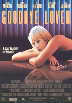 GOODBYE, LOVER (1998)