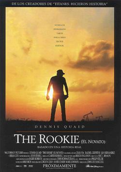 THE ROOKIE (EL NOVATO) (2002)