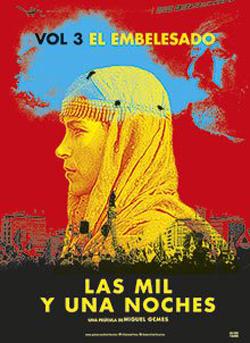LAS MIL Y UNA NOCHES: VOL.3, EL EMBELESADO (2015)