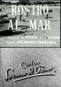 ROSTRO AL MAR (1951)