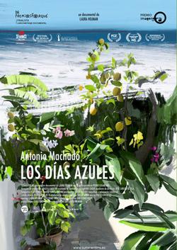 ANTONIO MACHADO. LOS DÍAS AZULES (2020)
