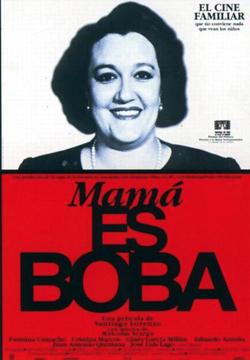 MAMA ES BOBA (1997)
