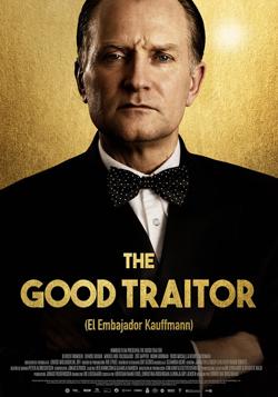THE GOOD TRAITOR (EL EMBAJADORB KAUFFMANN) (2020)