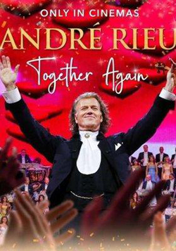 ANDRÉ RIEU: TOGETHER AGAIN (2021)
